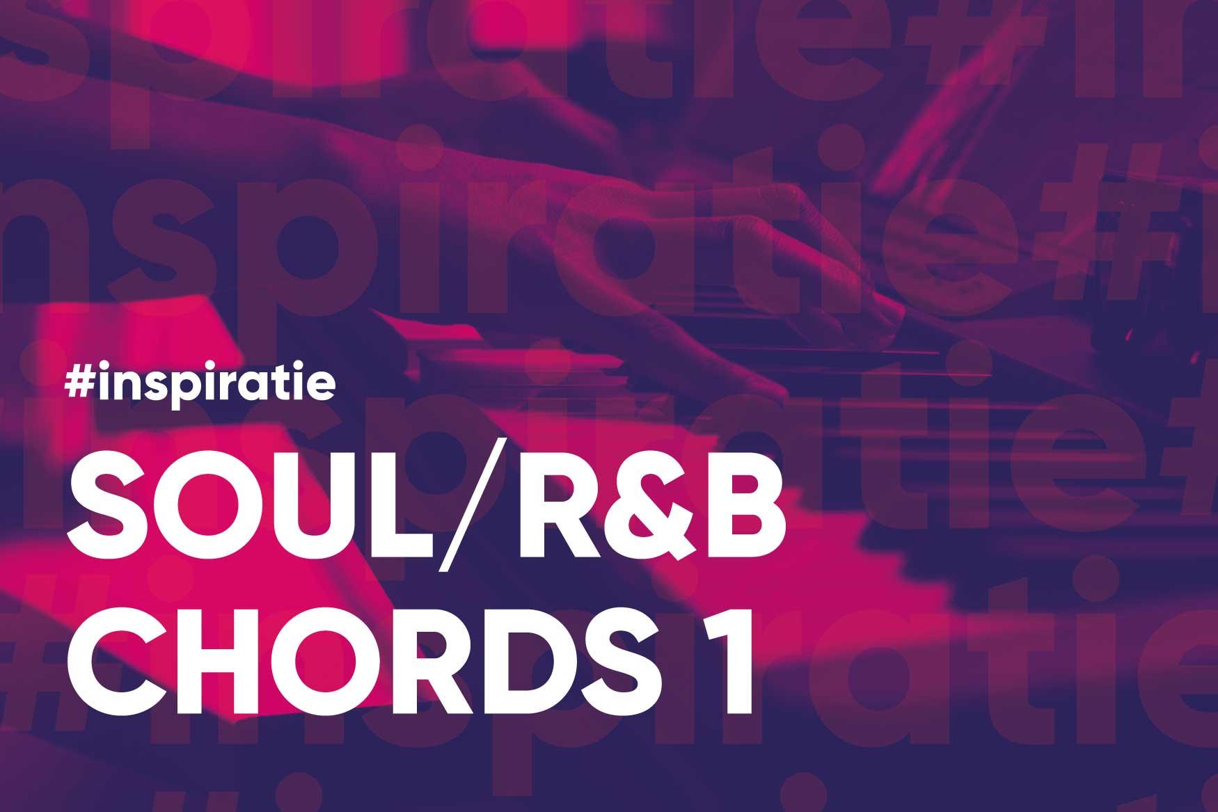Amsterdamse Muziekschool Soul:R&B Chords